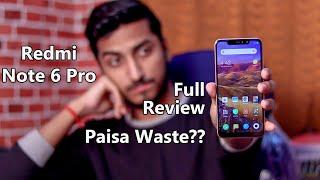 Redmi Note 6 Pro Full Review in Hindi - 14 Hazar Kharab Mat Karna!! Watch This Video Before Buying!!