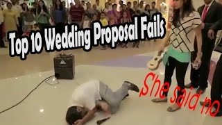 Top 10 wedding proposal fails gone wrong (MARRIAGE PROPOSAL FAILS)