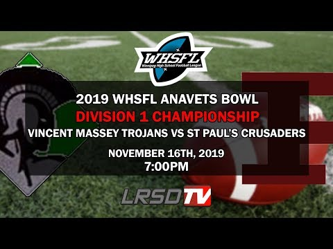 2019 WHSFL Anavets Bowl - Division 1 Championship - Vincent Massey Trojans vs St Paul's Crusaders