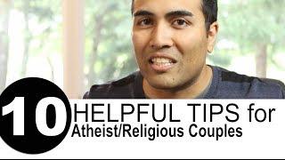 10 Helpful Tips For Atheist / Religious Couples