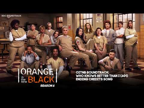 Orange Is The New Black: Season 6 Soundtrack- Episode One (Ending Credits)
