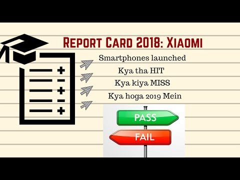 Report Card 2018: Xiaomi India, Pass or Fail