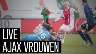 LIVE Ajax  Vrouwen - sc Heerenveen
