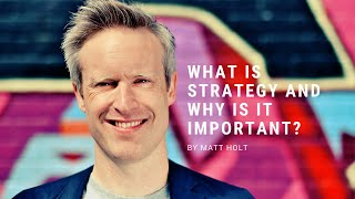 What is Strategy and why is it important?