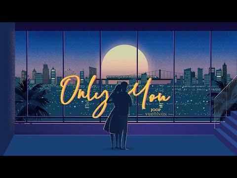 """Lyrics""""Only You"""" by Joop Vudtinun"""