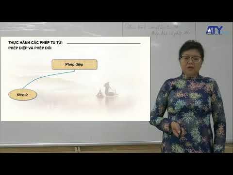 Thực hành các phép tu từ: phép điệp và phép đối (Nguồn: ST)
