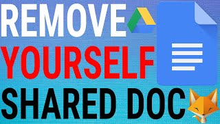 How To Remove Yourself From Shared Files on Google Docs / Drive