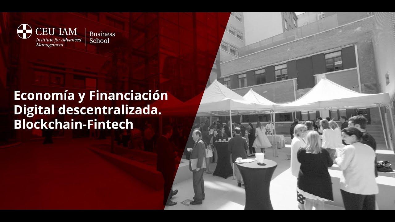 I evento de Economía y Financiación Digital descentralizada. Blockchain-Fintech. Organizado por masQUEUNAradio