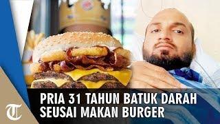 Makan Burger King Bersama Teman, Pria Ini Alami Batuk Darah, Temannya Temukan Pecahan Kaca