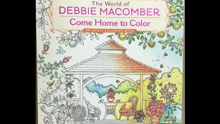 The World of Debbie Macomber: Come Home to Color: An Adult Coloring Book flip through
