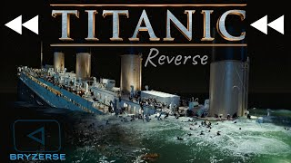 Reverse | Titanic: 1997 Sinking (REVISED EDITION)