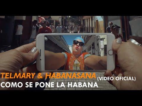 7. TELMARY Como se pone La Habana