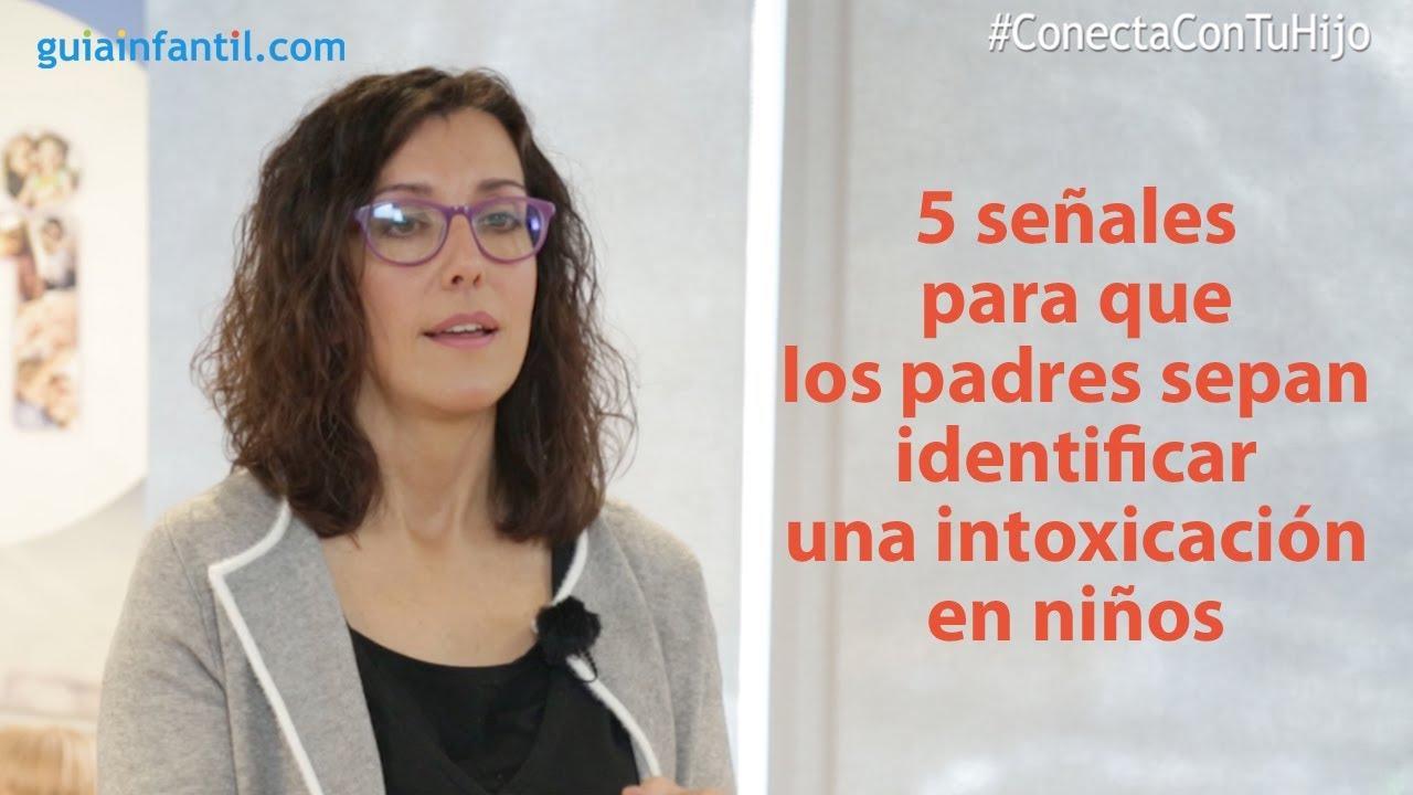 5 señales para que los padres sepan identificar una intoxicación en niños | #ConectaConTuHijo