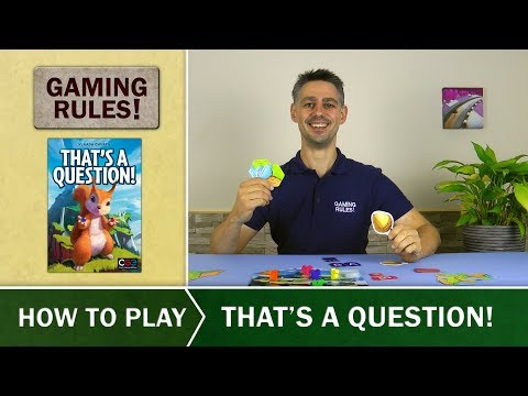Gaming Rules! - That's a Question! - How to Play