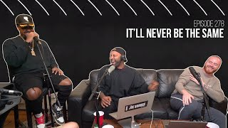The Joe Budden Podcast - It'll Never Be The Same