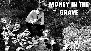 Money In The Grave   PARODY VIDEO