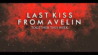 Gambar cover Last Kiss From Avelin - Sesak Dalam Gelap (New Version)