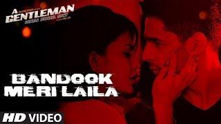 Bandook Meri Laila Song | A Gentleman