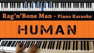 Rag'n'Bone Man   Human   Piano Karaoke  Sing Along  Cover With Lyrics