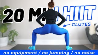 20 MIN GLUTE FOCUS HIIT WORKOUT (no Equipment, No Jumping, No Noise)