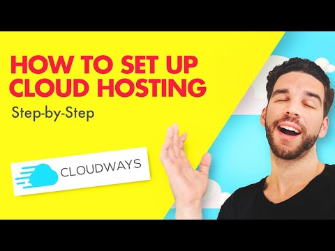 , title : 'How to Set Up Cloud Hosting Step-by-Step  (Cloudways 2019)