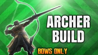 Dark Souls 3 Builds   The Archer (PvPPvE)(Bows Only)   Best Combat & Stealth Bow Build