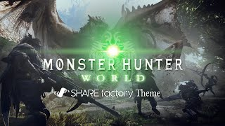 Monster Hunter: World™ SHAREfactory Theme