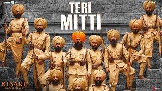 Teri Mitti - Kesari | Akshay Kumar & Parineeti Chopra | Arko | B