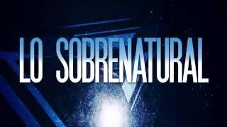 Lo Sobrenatural (Letra) - Doris Machin (Video)