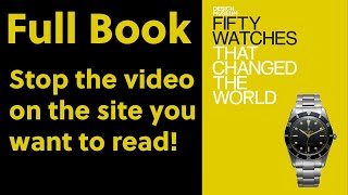 Fifty Watches That Changed the World | Full Book (English)