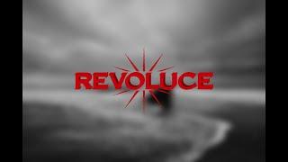 Video REVOLUCE - Revoluce (OFFICIAL VIDEO)