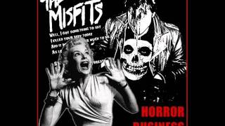 The Misfits - Horror Business (live version)