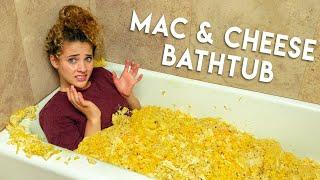 I Filled My Bathtub With Mac & Cheese