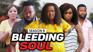 BLEEDING SOUL 8 – 2020 LATEST NIGERIAN NOLLYWOOD MOVIES