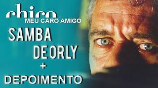 Chico Buarque canta: Samba de Orly (DVD Meu Caro Amigo)