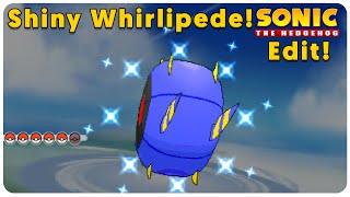 Whirlipede  - (Pokémon) - ORAS Shiny Whirlipede Sonic the Hedgehog Texture Edit! - GOTTA GO FAST