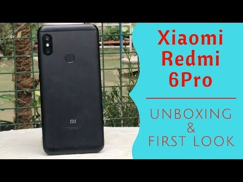 Xiaomi Redmi 6 Pro: Unboxing & First Look