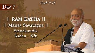 Day  7  806th Ram Katha  Morari Bapu  Savarkundla Gujarat