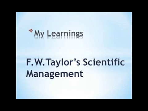 F.W.Talyor's Scientific Management Principles