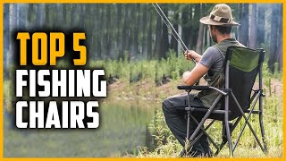Best Fishing Chairs 2021 | Top 5 Fishing Chairs Review