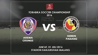 TSC 2016 Arema Vs Semen Padang Highlights 01 Juli 2016