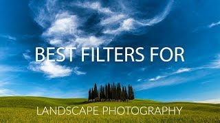 Best Filters For Landscape Photography