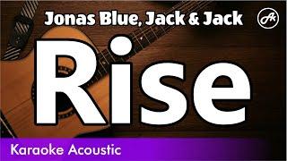 Jonas Blue, Jack & Jack   Rise (Acoustic Cover With Lyrics)
