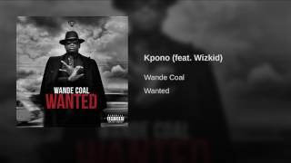 Kpono (feat. Wizkid)