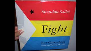Spandau Ballet - Fight for ourselves (1986 Extended remix)