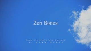 Alan Watts   Eastern & Western Zen   Zen Bones (Full Talk)
