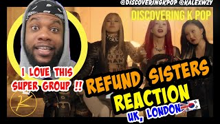 Refund Sisters 환불원정대 DON'T TOUCH ME (REACTION) [ENG LYRICS] [DISCOVERING KPOP] | KING KAL