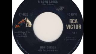 Don Gibson ~ A Born Loser