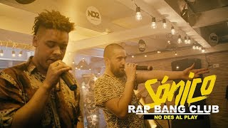 RAP BANG CLUB     NO DES AL PLAY     SÓNICO EN VIVO