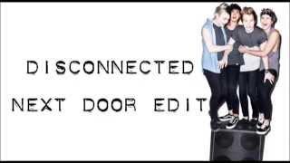 5 Seconds of Summer Disconnected Next Door Edit